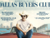 3 Lecciones de Liderazgo de Dallas Buyers Club