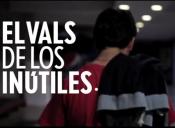"""""""El vals de los inútiles"""", documental de ficción sobre el movimiento estudiantil"""