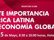 La creciente importancia de América Latina en la Economía Global