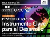 Descentralización, Instrumento clave para el desarrollo - Concepción