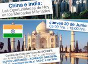 China e India: Las Oportunidades de Hoy en los  Mercados Milenarios