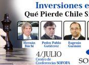 Seminario Inversiones en Jaque: Qué Pierde Chile Sin Proyectos