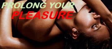 Prolong Your Pleasure