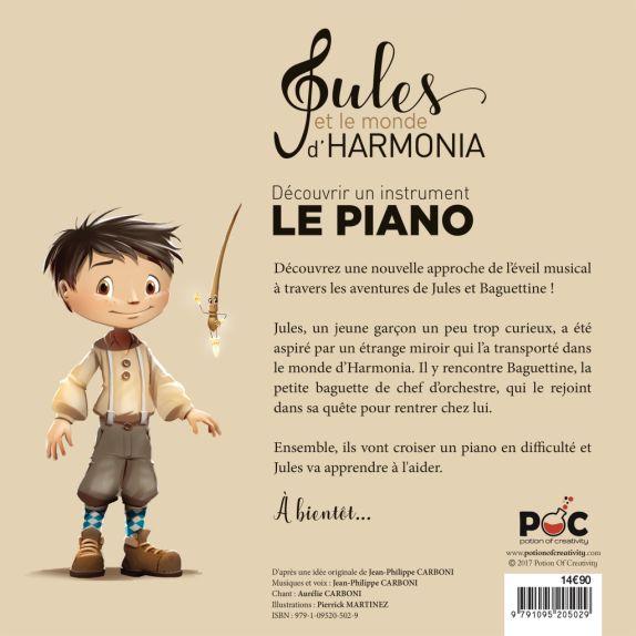 Jules et le monde d'Harmonia, Le Piano 7