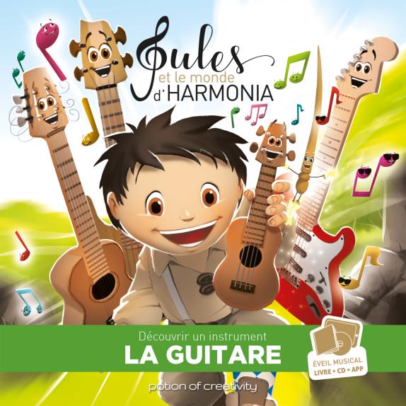 Jules et le monde d'Harmonia, La Guitare 8
