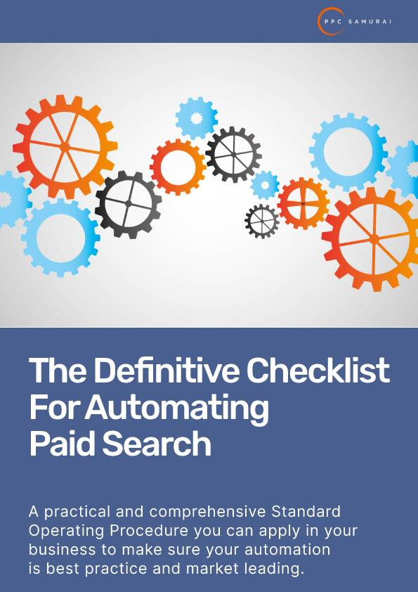 The Definitive Checklist For Automating Paid Search
