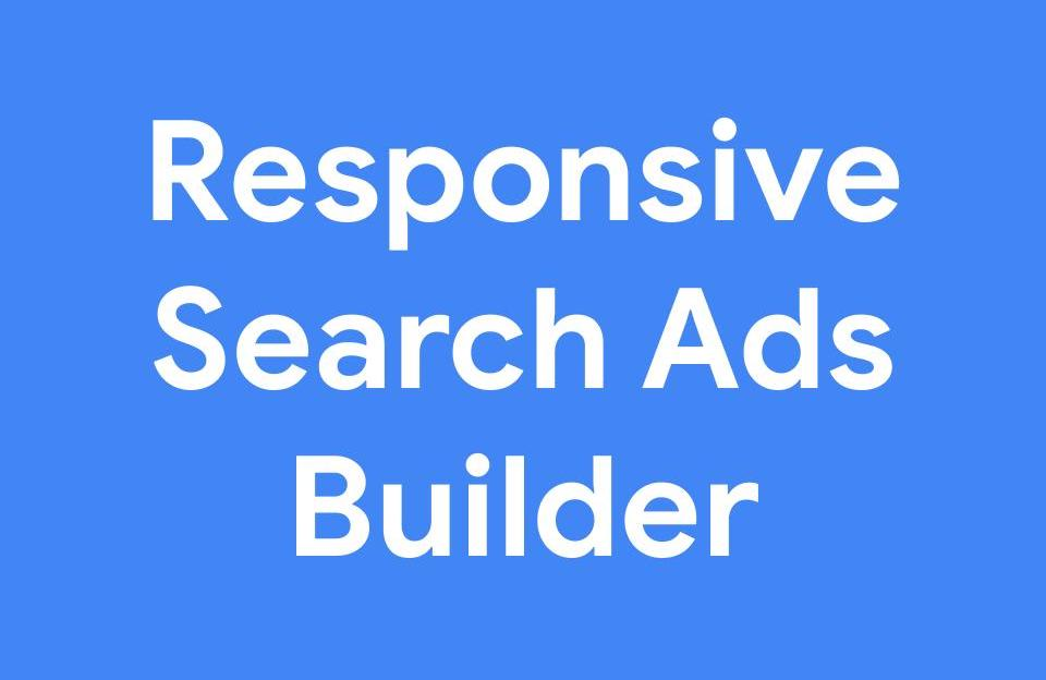 Responsive Search Ad Builder