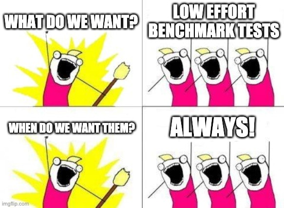 We want easy benchmark testing!