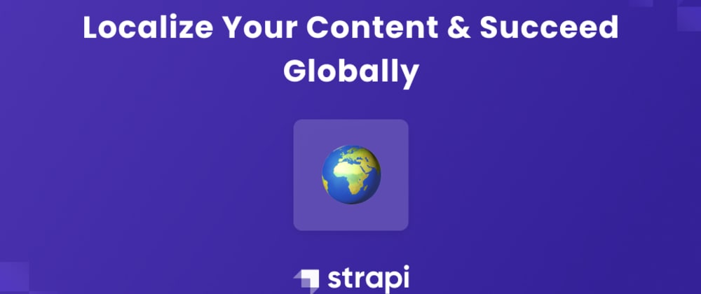 Cover image for Localize Your Content And Succeed Globally
