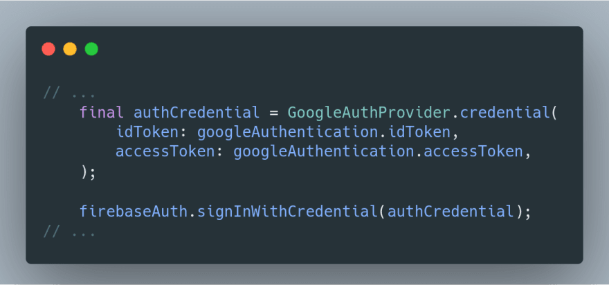 call to GoogleAuthProvider.credential()