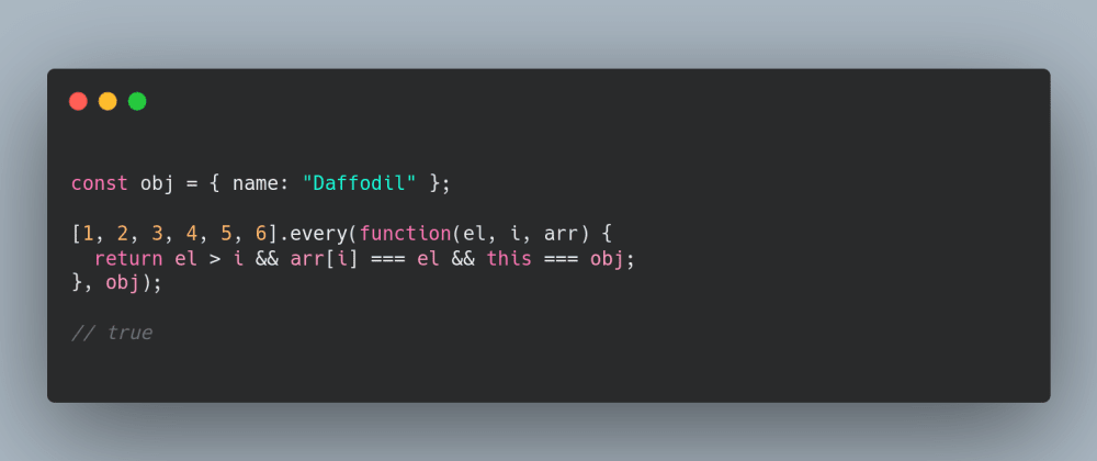 Cover image for Learn the JavaScript Array.every() and Array.some() methods