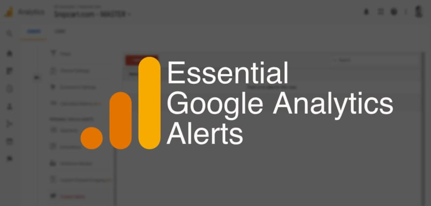 Essential Google Analytics Alerts & How to Set Them Up