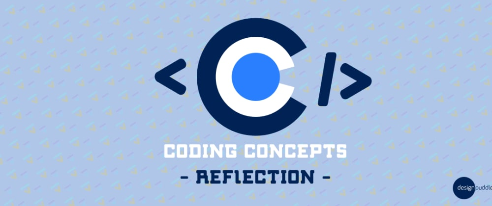 Cover image for Coding Concepts - Reflection
