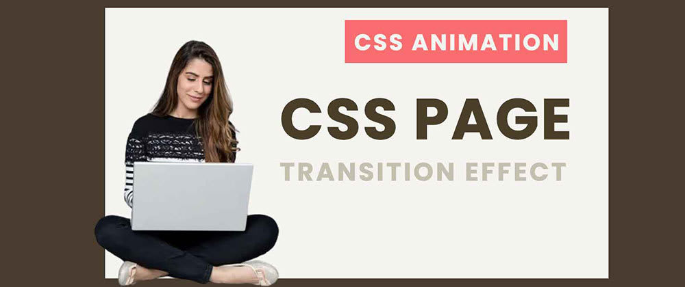 Cover image for Pure CSS Page Transition Effect