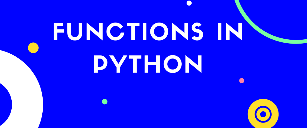 Cover image for introduction to python functions