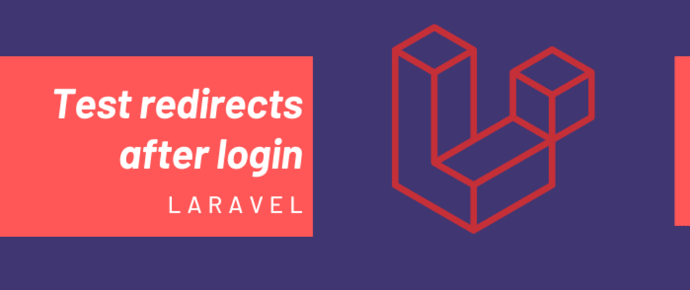 Cover image for Test redirects after login by roles with Laravel.