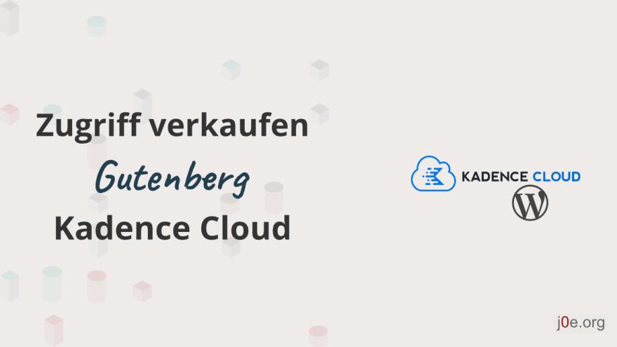 Verkaufe Zugriff auf die Kadence Cloud