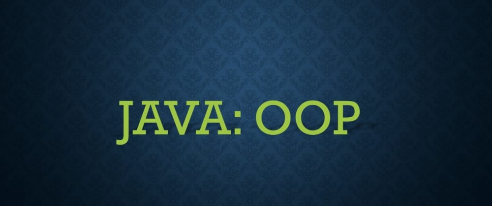Cover image for JAVA: OOP in brief