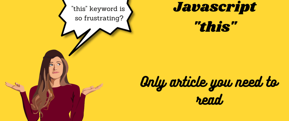"""Cover image for """"this"""" keyword in Javascript"""