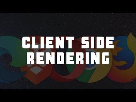 What is Client Side Rendering?