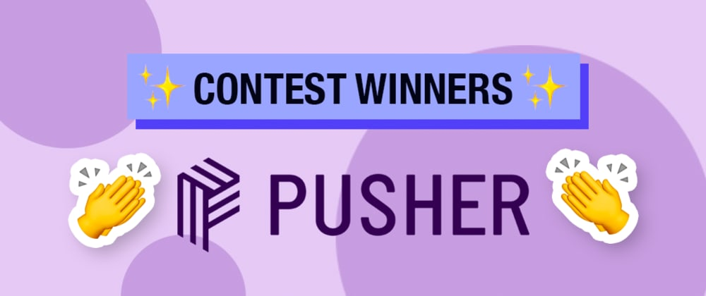 Cover image for Announcing: The Pusher Contest Winners!