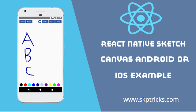 React Native Sketch Canvas Android or IOS Example - DEV Community