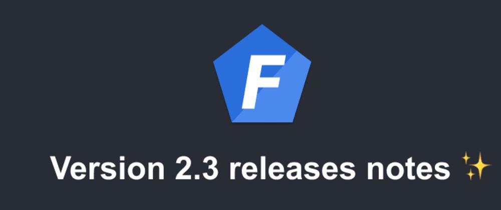 Cover image for Node.JS - Foal framework - Version 2.3 release notes