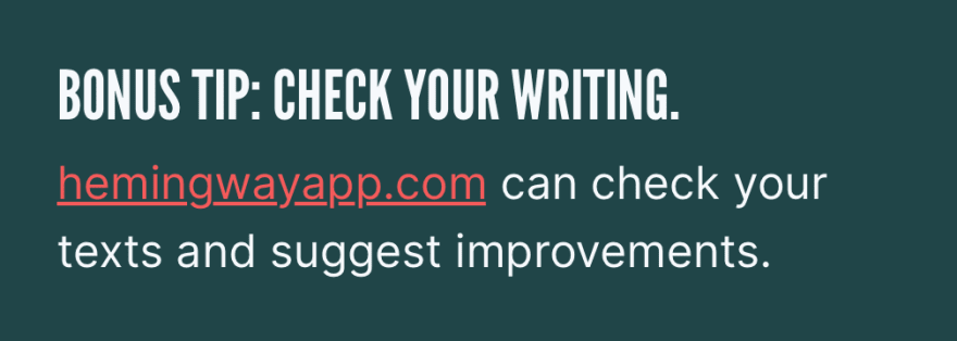 Bonus tip: Check your writing.