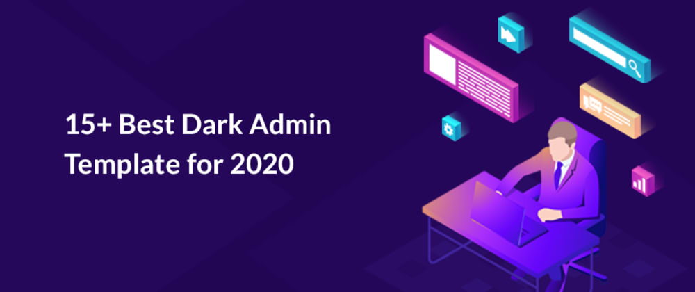 Cover image for 15+ Best Dark admin template for 2020
