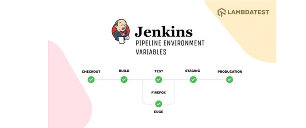 Cover image for How To Set Jenkins Pipeline Environment Variables?