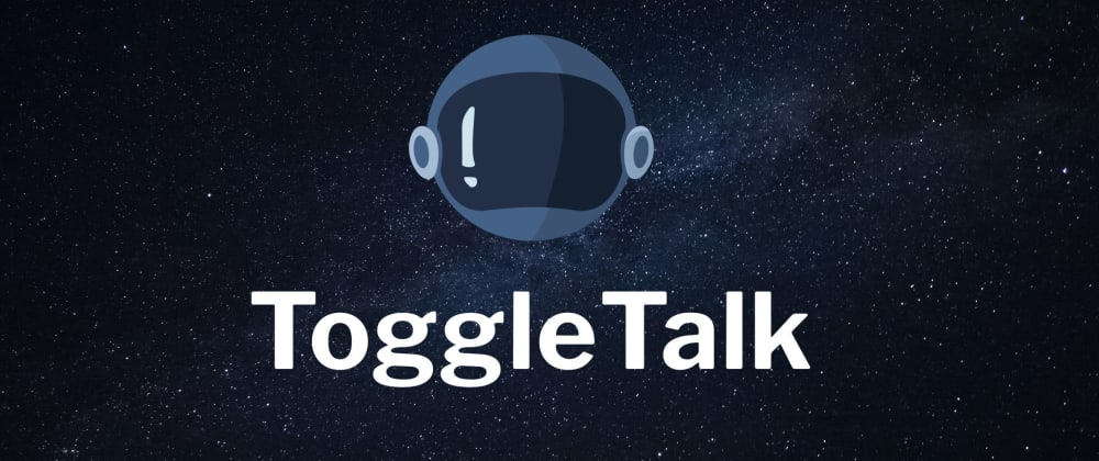 Cover image for #ToggleTalk 1: My First Flag