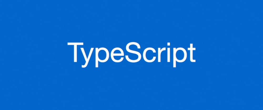 Cover image for Getting Started With TypeScript