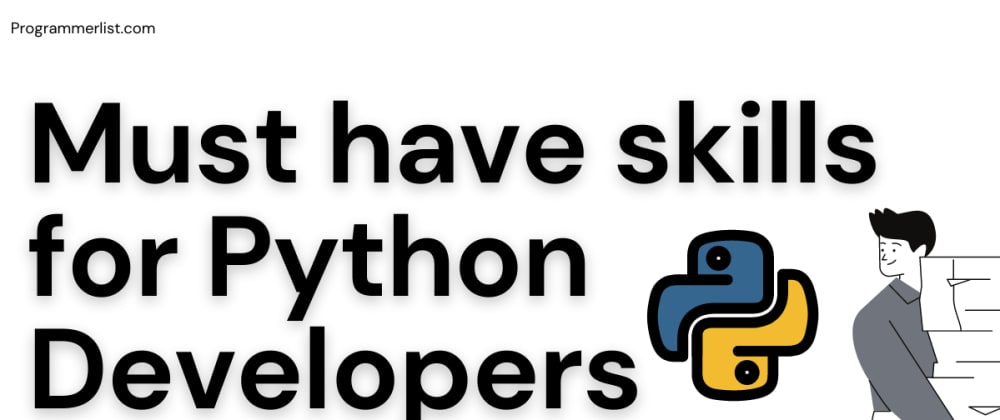 Cover image for Become effective Python Developer with these skills