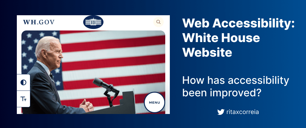 Cover image for Web Accessibility: Improvements on the White House Website