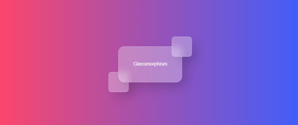 Cover image for Training for glassmorphism