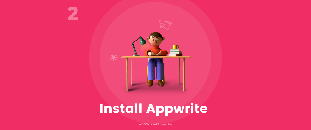 Cover image for #30DaysofAppwrite : Installation