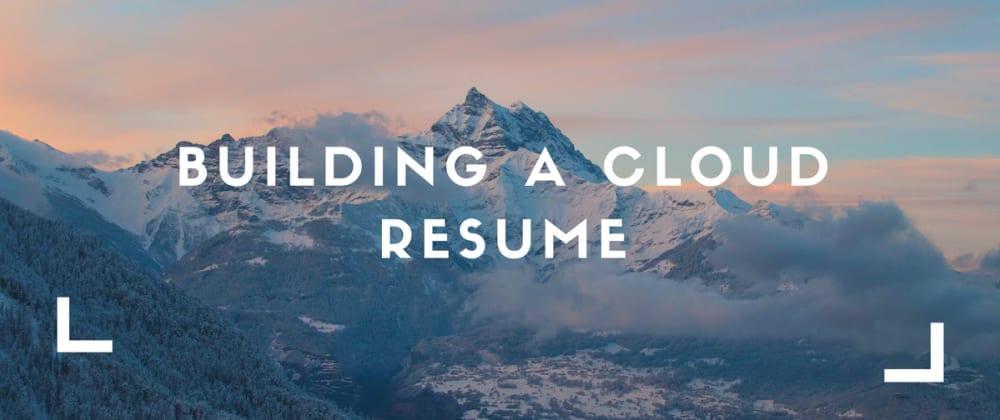 Cover image for Portfolio/Resume Serverless Website (Cloud Resume Challenge)