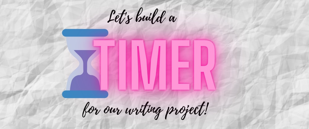 Cover image for Build a Countdown Timer for Writing