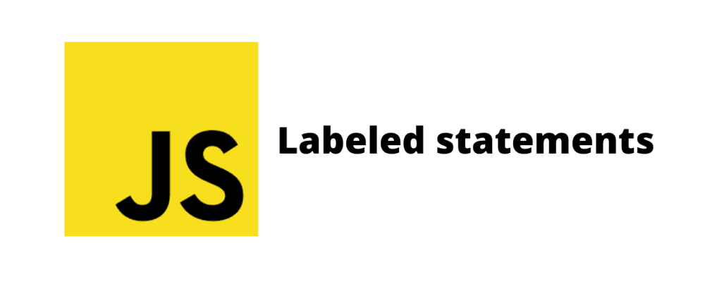 Cover image for JavaScript tips: The labeled statement