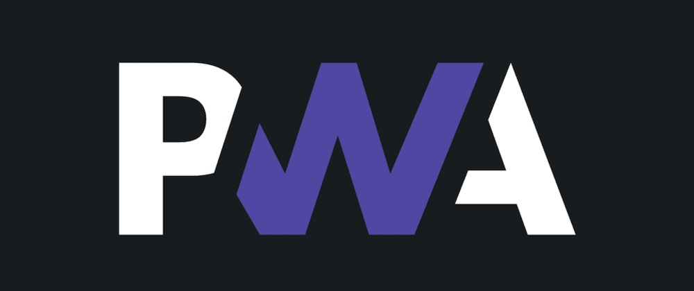 Cover image for How to Build a PWA