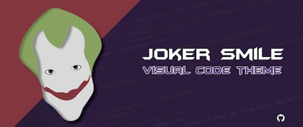 Cover image for VS Code - Joker Smile Theme
