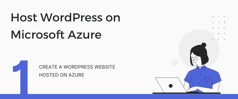Cover image for Create a WordPress website hosted on Azure
