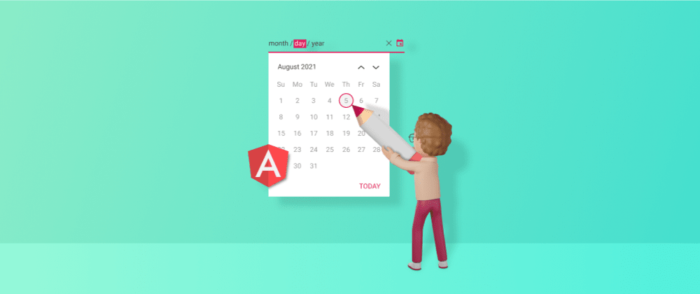 Cover image for Entering Invalid Dates Is Not Possible Anymore in Angular Apps