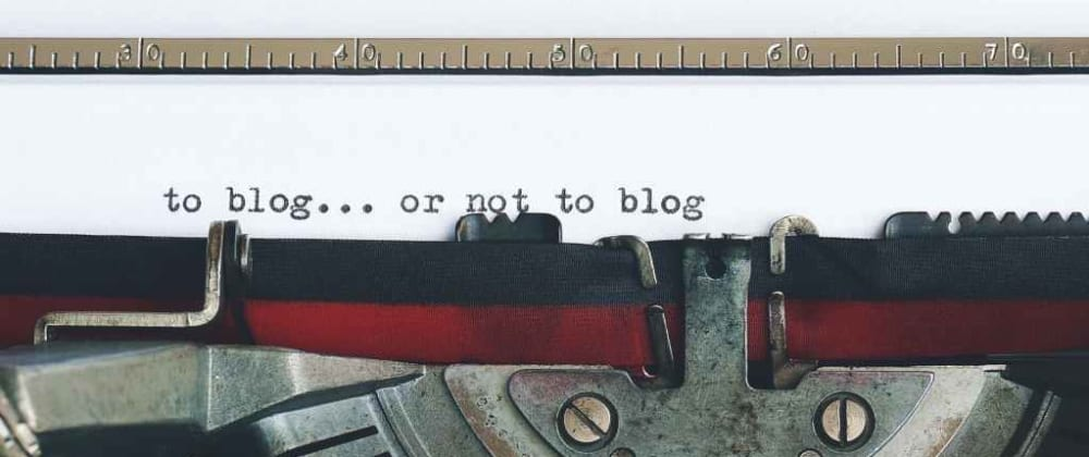 Cover image for Why Start a Technical Blog