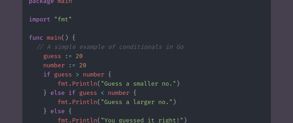 Cover image for Day 12 of #30DaysOfCode | Conditionals In Go (golang)