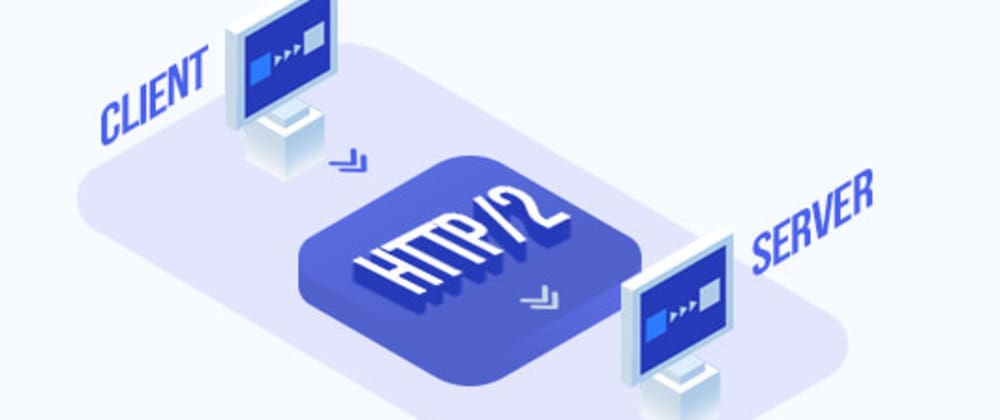 Cover image for How Evolution Of HTTP/2 From HTTP/1 Changed The Web