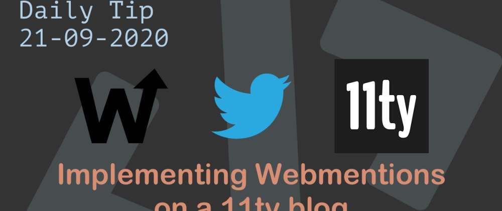 Cover image for Implementing Webmentions on a 11ty blog