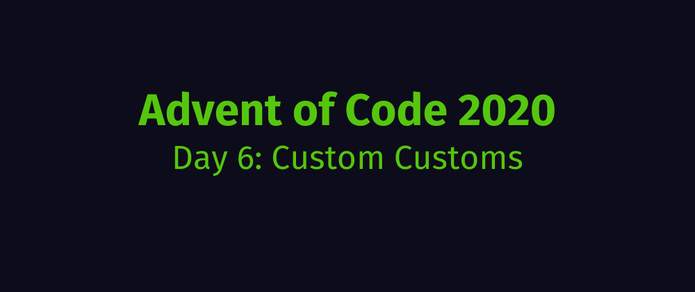 Cover image for Advent of Code 2020 Solution Megathread - Day 6: Custom Customs