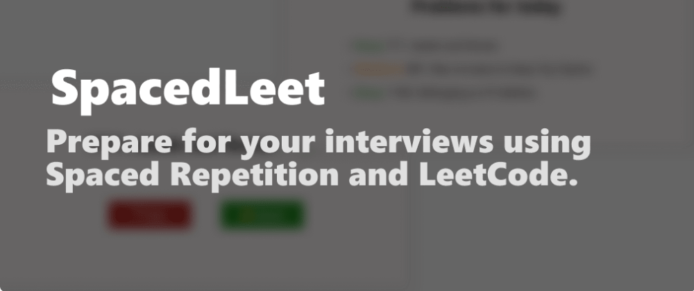 Cover image for I created a Chrome extension to practice LeetCode with Spaced Repetition