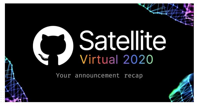 GitHub Satellite 2020